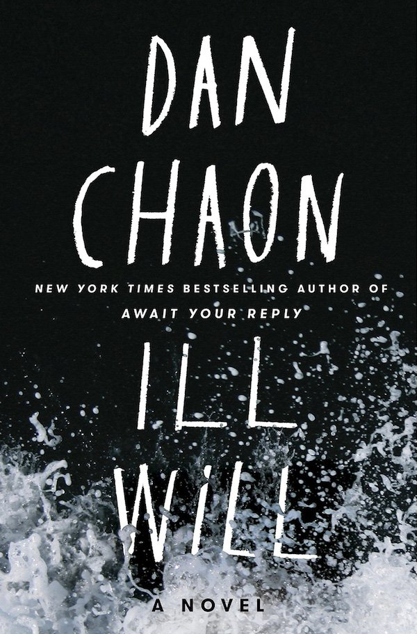 The cover of Ill Will: A Novel by Dan Chaon. Click for more details.