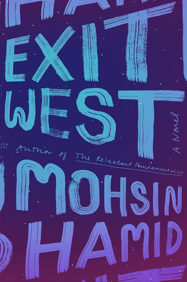 The cover of Exit West: A Novel by Mohsin Hamid. Click for more details.