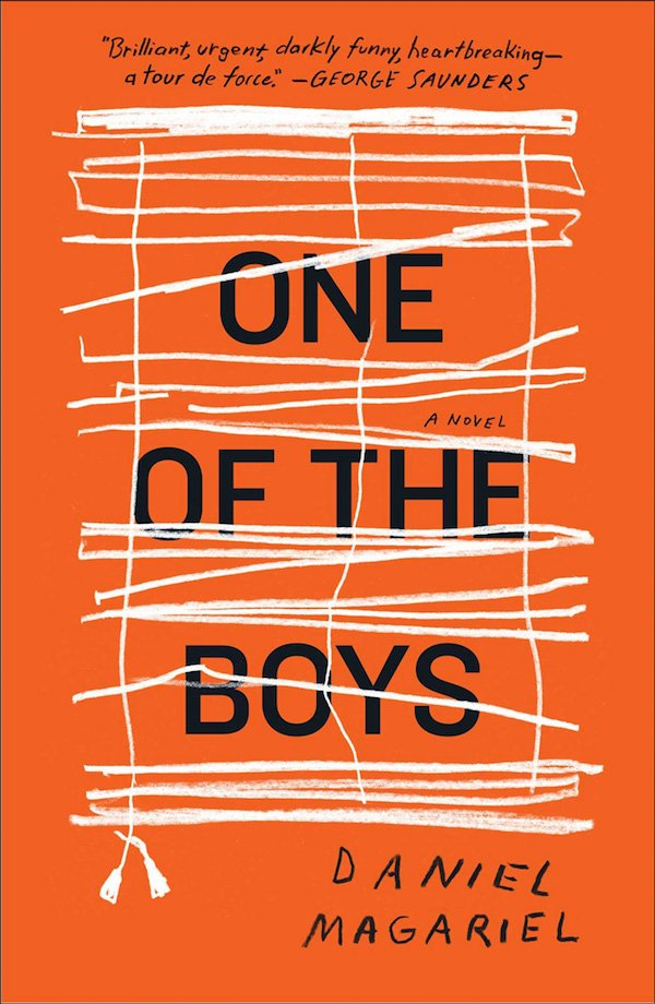 The cover of One of the Boys: A Novel by Daniel Magariel. Click for more details.