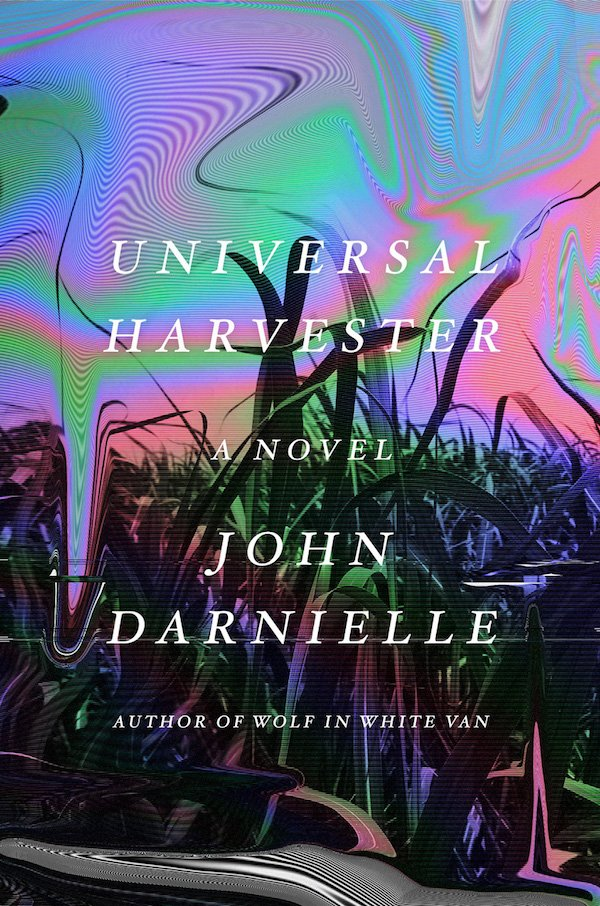 The cover of Universal Harvester: A Novel by John Darnielle. Click for more details.
