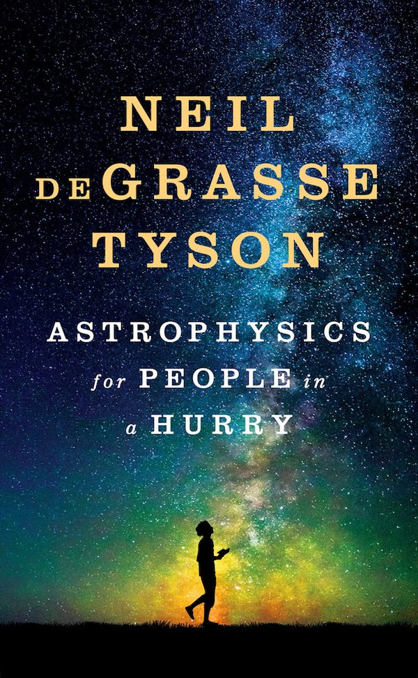 The cover of Astrophysics for People in a Hurry by Neil deGrasse Tyson. Click for more details.