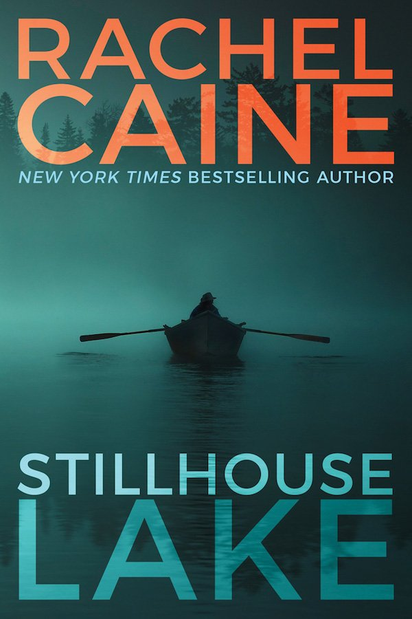 The cover of Stillhouse Lake (Stillhouse Lake Series Book 1) by Rachel Caine. Click for more details.