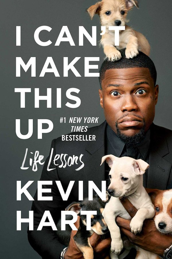 The cover of I Can't Make This Up: Life Lessons by Kevin Hart. Click for more details.