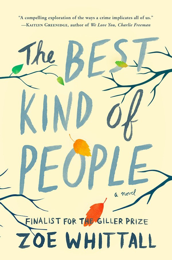 The cover of The Best Kind of People: A Novel by Zoe Whittal. Click for more details.