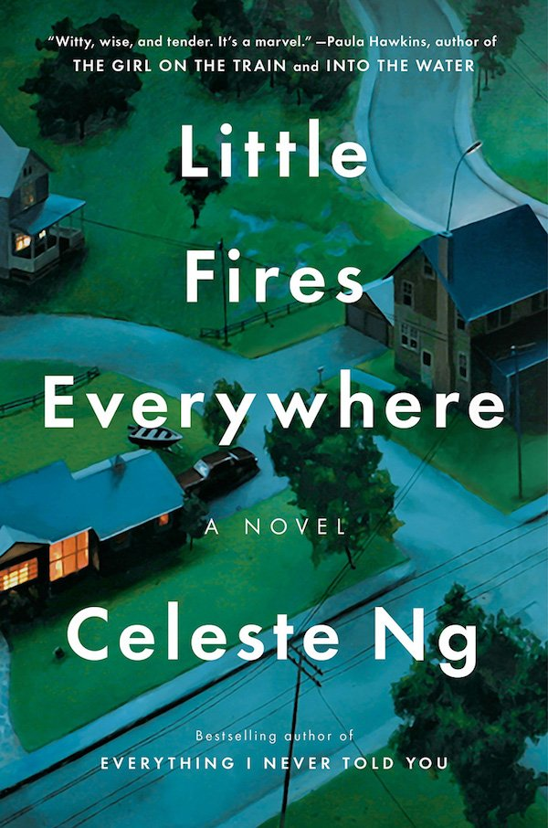 The cover of Little Fires Everywhere by Celeste Ng. Click for more details.