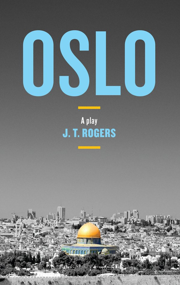 The cover of Oslo by J.T. Rogers. Click for more details.