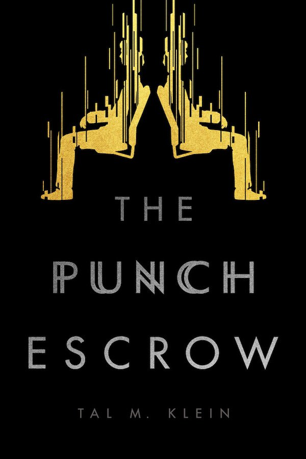 The cover of The Punch Escrow by Tal Klein. Click for more details.