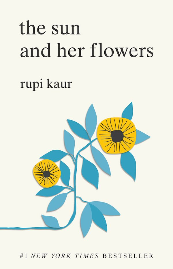 The cover of The Sun and Her Flowers by Rupi Kaur. Click for more details.
