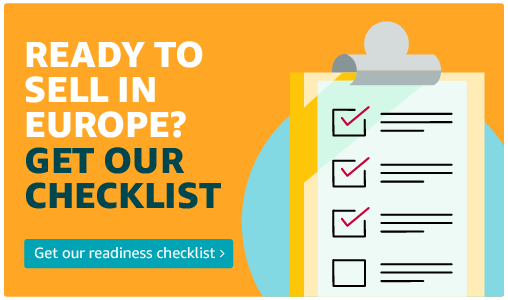 Ready to sell in Europe? Get our checklist