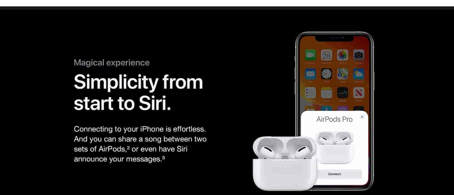 Magical experience. Connecting to your iPhone is effortless. And you can share a song between two sets of Airpods or even have Siri announce your messages.