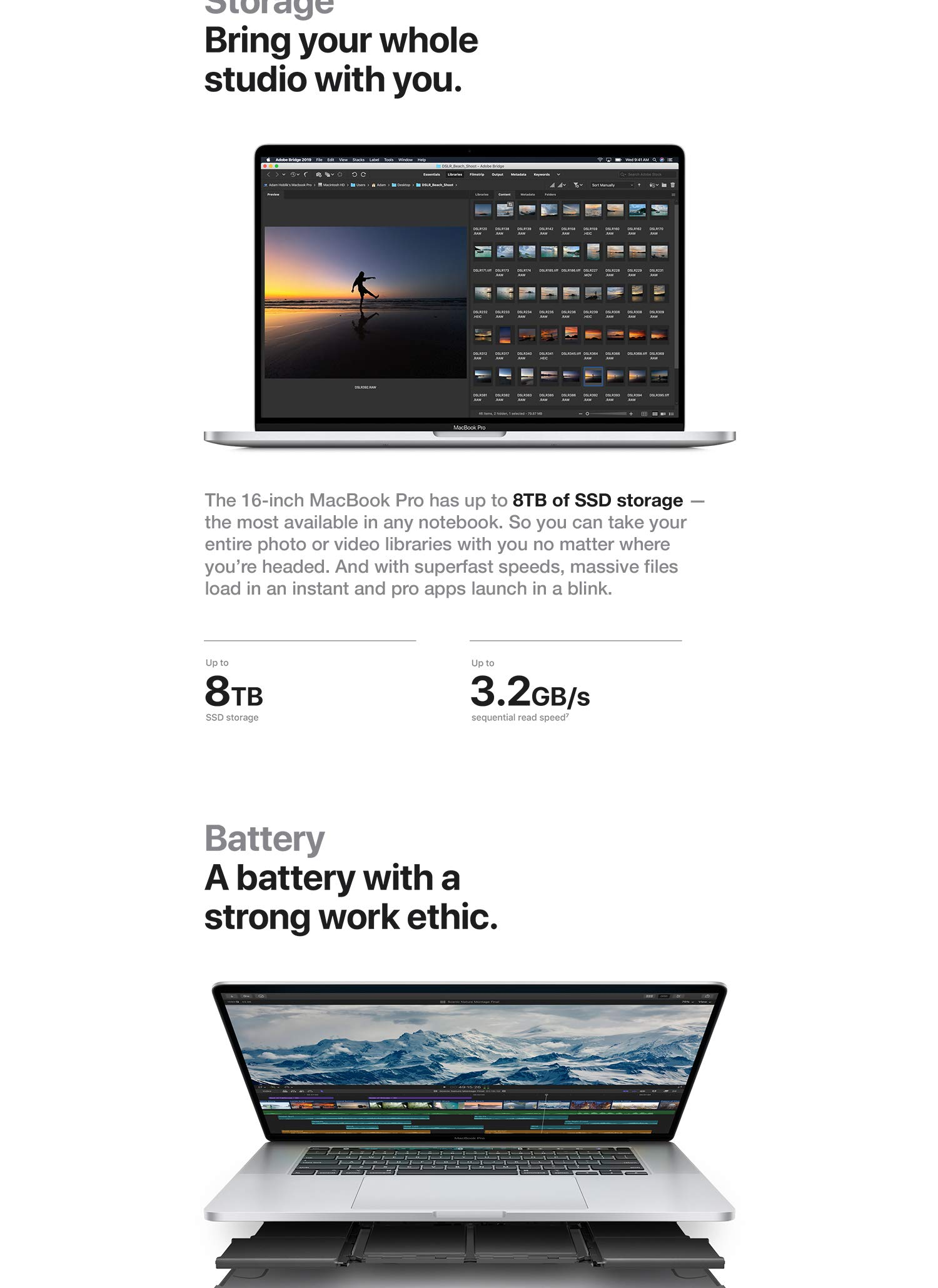 The 16-inch MacBook Pro has up to 8TB of SSD storage - the most available in any notebook.