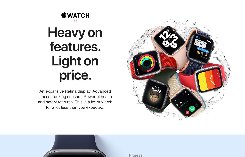 Apple Watch SE. Heavy on features. Light on price.