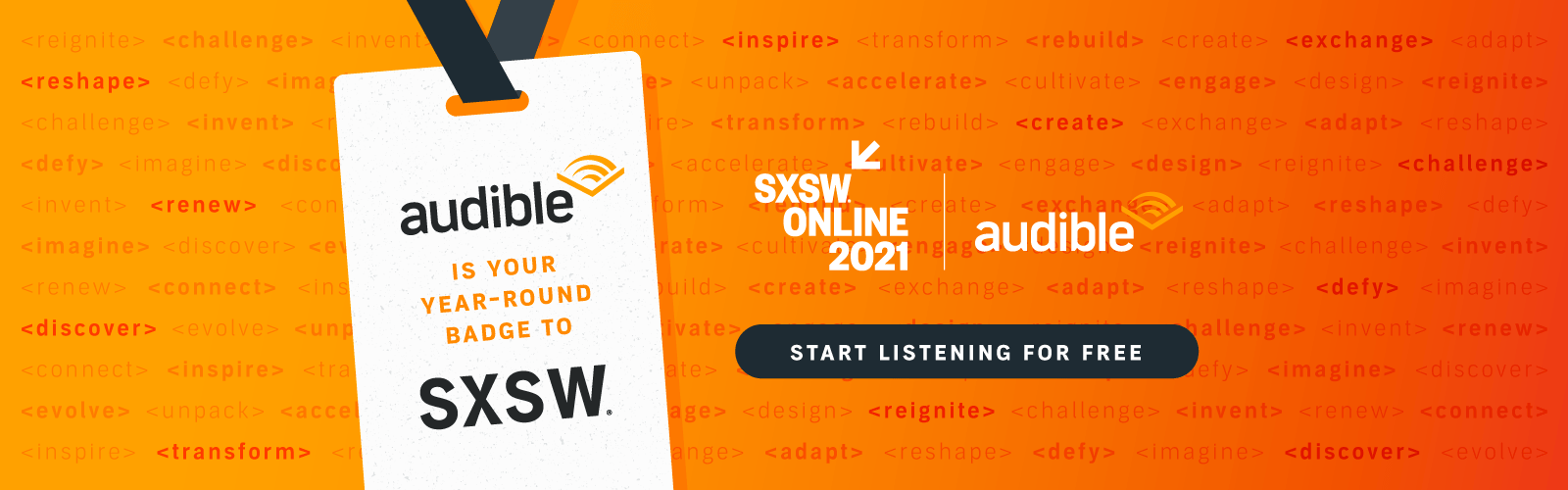 Audible at SXSW - Try Audible free for 30 days.