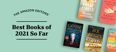 Discover the Amazon Editors' picks for the best books of the year so far