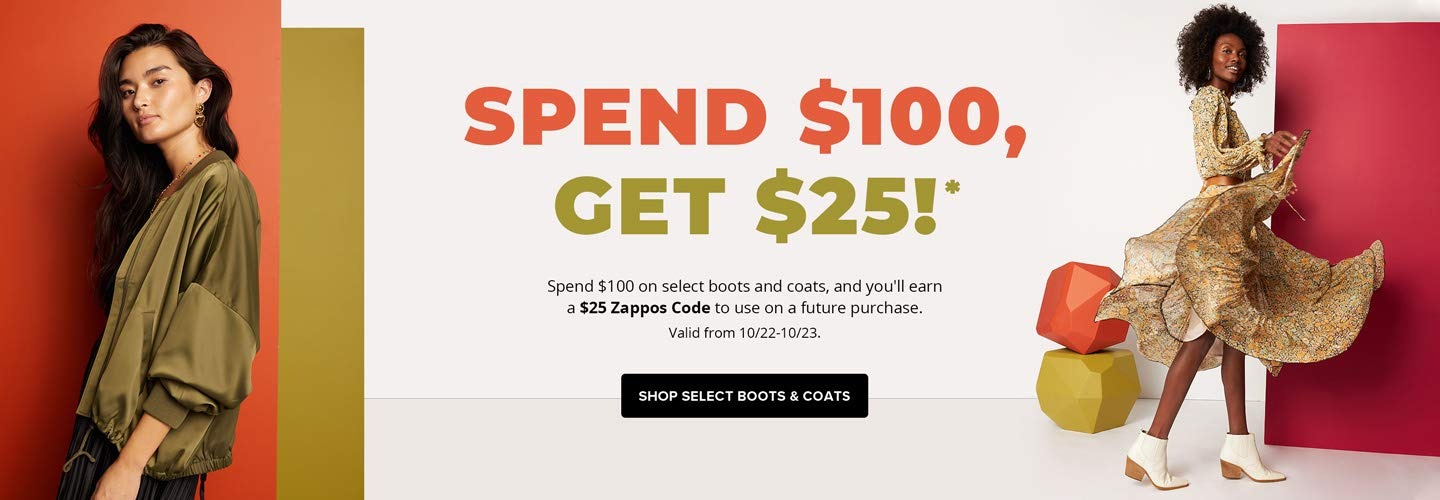 Spend $100, Get $25 back on Select Boots and Coats