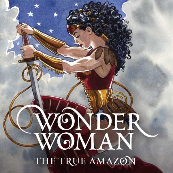 Wonder Woman: The True Amazon - Jill Thompson