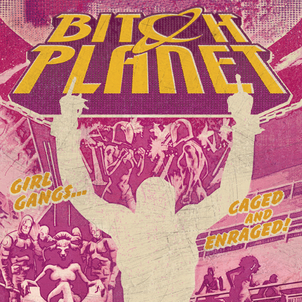 Bitch Planet - comiXology