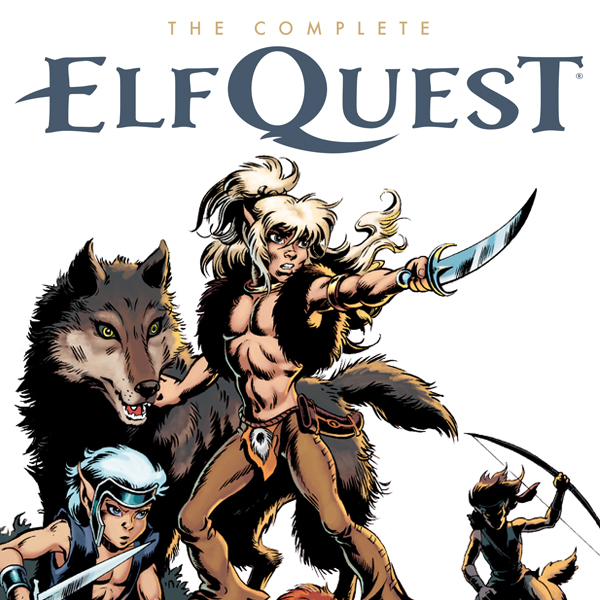 The Complete Elfquest - comiXology