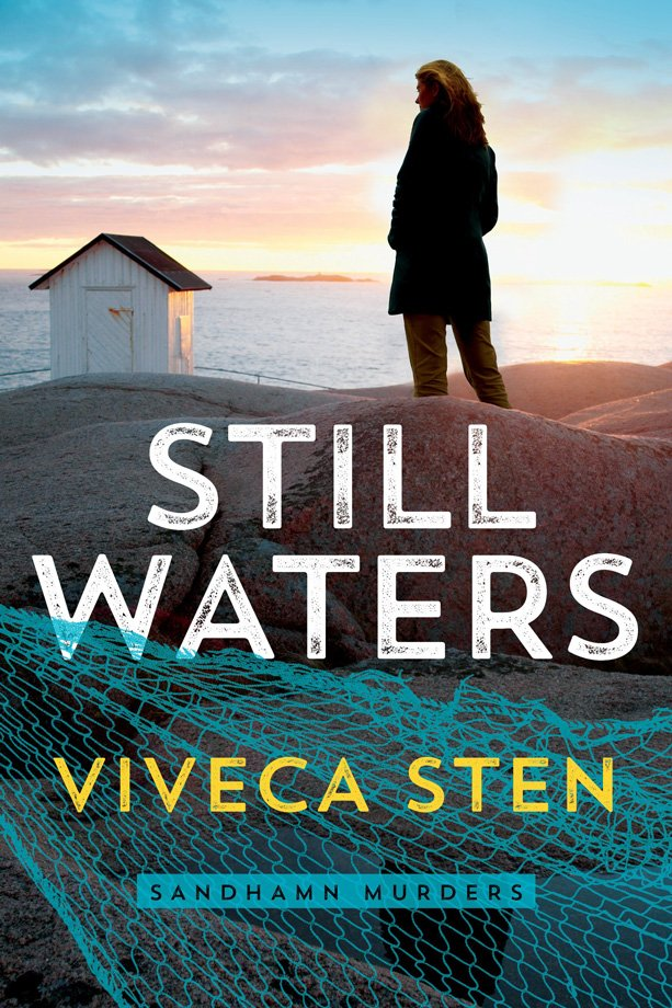 The book cover of Still Waters by Viveca Sten. Translated by Marlaine Delargy. The cover shows a woman, backlit by the setting sun, looking out to sea while standing on the rocky and barren shore of a beach. A small white shack is in the background and a neon blue fishnet is in the foreground, slightly obscuring the title text.