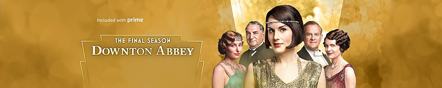 Watch Downton Abbey, on Prime Video