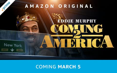 Coming soon to Prime Video: Coming 2 America