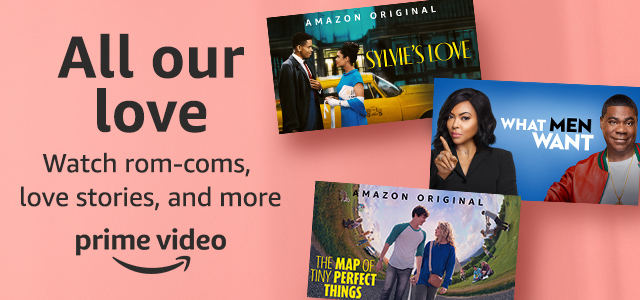 Watch Valentine's Day favorites on Prime Video