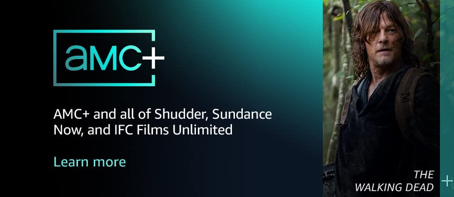 AMC+ and all of Shudder, Sundance Now, and IFC Films Unlimited
