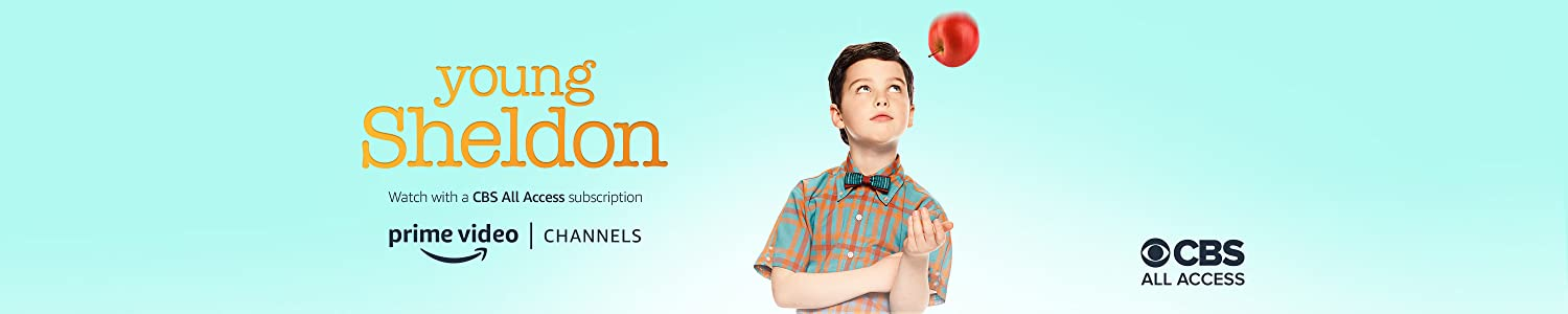 Watch Young Sheldon Season 2 with CBS All Access on Prime Video Channels