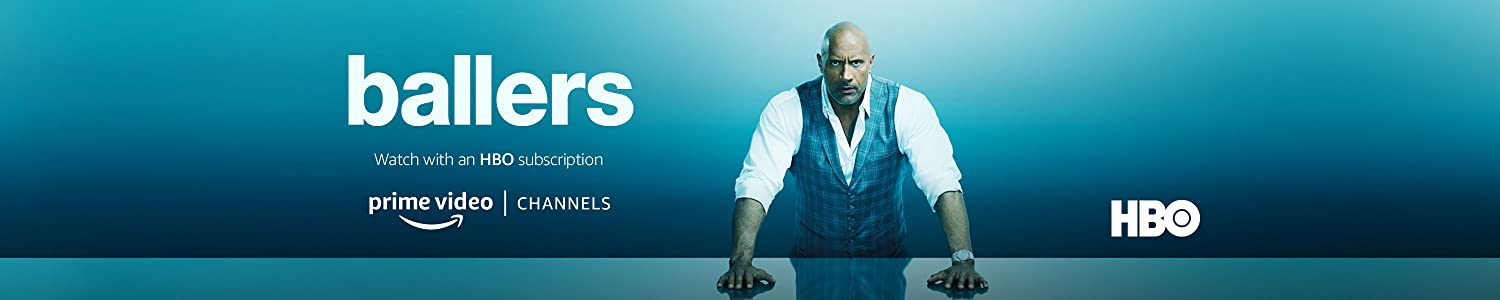 Watch Ballers Season 4 with HBO on Prime Video Channels