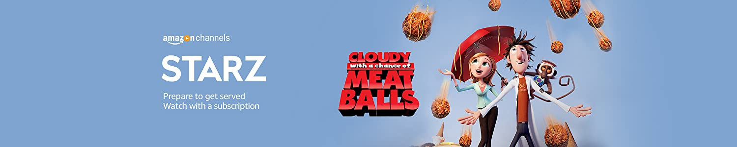 Watch Cloudy with a Chance of Meatballs with Starz on Amazon Channels.