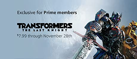 Transformers: The Last Knight on Sale for Prime Members