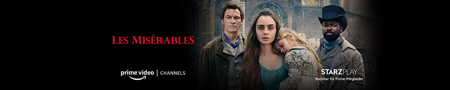Sehen Sie Les Misérables mit dem STARZPLAY Channel bei Prime Video Channels