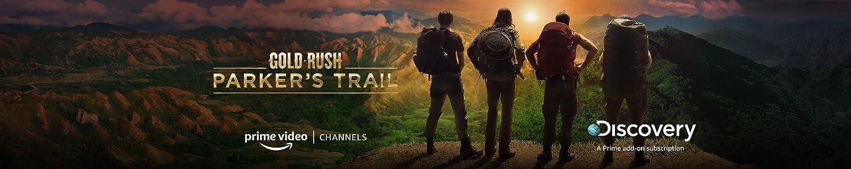 Gold Rush Parker's Trail Season 3