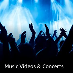 Music Videos & Concerts