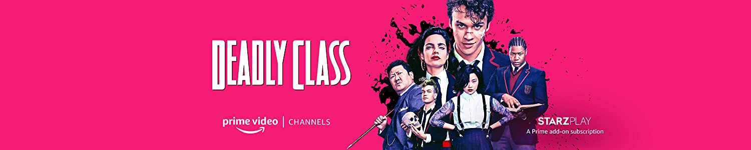 Watch Deadly Class Season 1 with STARZPLAY on Prime Video Channels