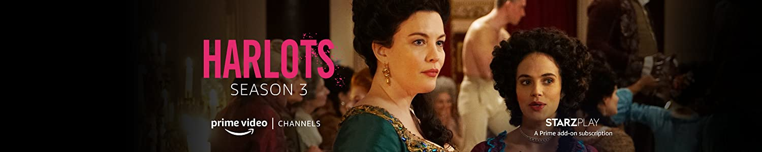 Watch Harlots Season 3 with STARZPLAY on Prime Video Channels