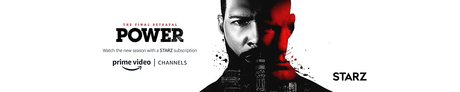 Watch Power with Starz on Prime Video Channels