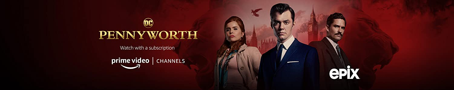 Watch Pennyworth season 1 with Epix on Prime Video Channels