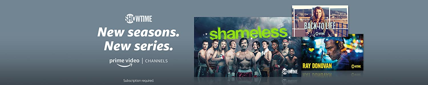 Watch Shameless Season 10 with SHOWTIME on Prime Video Channels