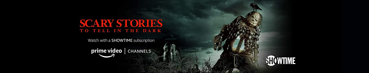 Watch Scary Stories to Tell in the Dark on Showtime with Prime Video Channels