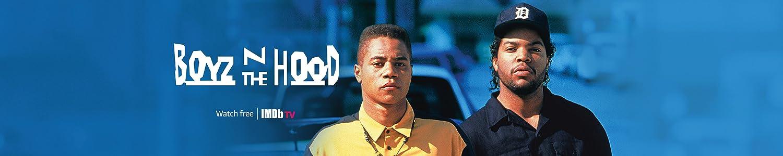Watch Boyz n' The Hood for free on IMDb TV