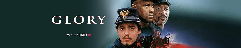 Watch Glory for free on IMDb TV