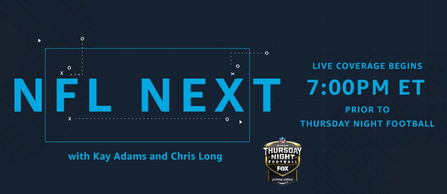 NFL Next with Kay Adams and Chris Long on Prime Video