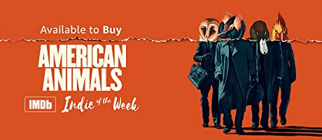 American Animals available to buy