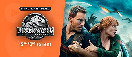 Prime Members rent Jurassic World: Fallen Kingdom available for 3.99