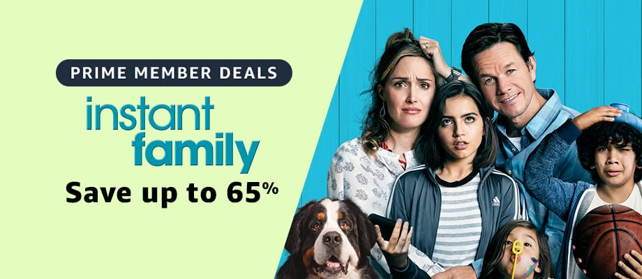 Instant Family on sale for Prime Day