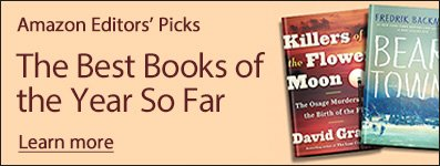 Amazon Book Review: The Best Books of the Year So Far