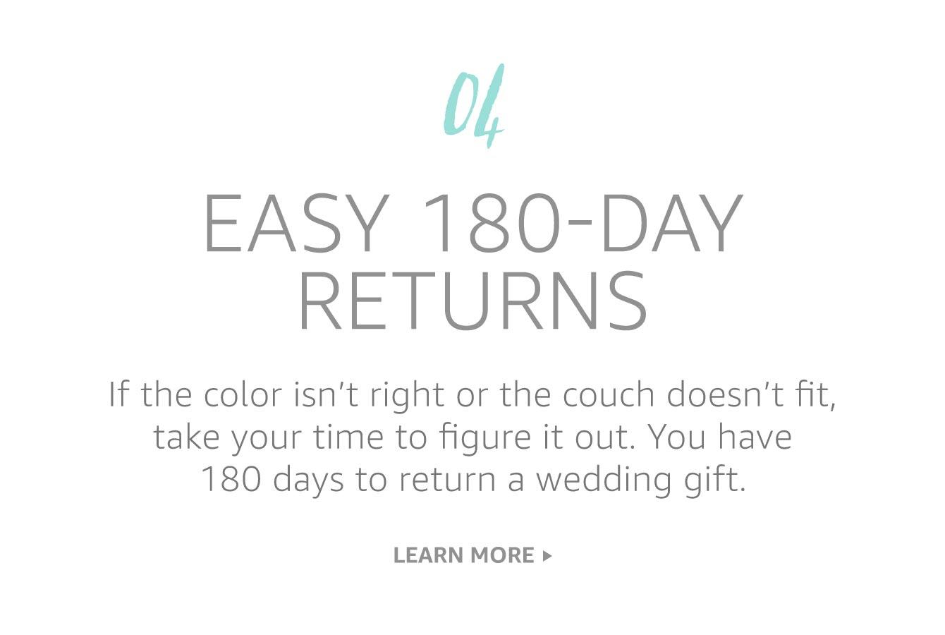 Easy 180-day returns