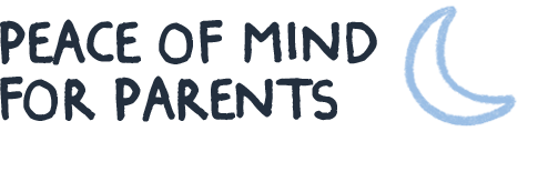 Peace of mind for parents