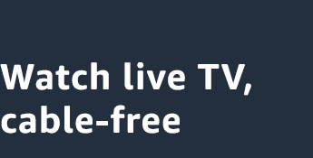 Watch live TV, cable free